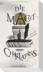 Die Macht des Charlatans