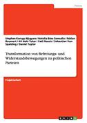 Transformation von Befreiungs- und Widerstandsbewegungen zu politischen Parteien