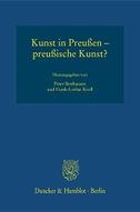 Kunst in Preußen - preußische Kunst?