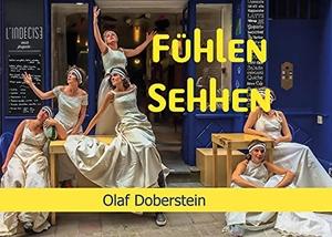 Doberstein, Olaf. Fühlen Sehhen. LöwenStern Verlag, 2021.