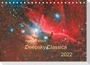 Deepsky Classica (Tischkalender 2022 DIN A5 quer)
