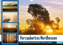 Verzaubertes Nordhessen (Wandkalender 2021 DIN A3 quer)