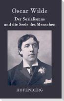 Der Sozialismus und die Seele des Menschen