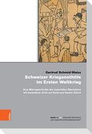 Schweizer Kriegsnothilfe im Ersten Weltkrieg