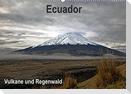 Ecuador - Regenwald und Vulkane (Wandkalender 2022 DIN A2 quer)