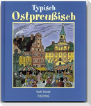 Typisch Ostpreußisch