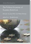 The Political Economy of Russian Aluminium