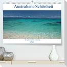 Australiens Schönheit (Premium, hochwertiger DIN A2 Wandkalender 2022, Kunstdruck in Hochglanz)