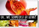 Fruchtige Geschmacksexplosion (Wandkalender 2022 DIN A4 quer)
