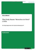"""Über Vicky Baums """"Menschen im Hotel"""" (1929)"""