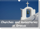 Churches and monasteries in Greece (Wall Calendar 2022 DIN A4 Landscape)