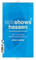 Talkshows hassen