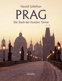 Prag - Die Stadt der hundert Türme
