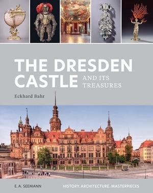 Bahr, Eckhard. The Dresden Castle and its Treasures - History. Architecture. Masterpieces. Seemann Henschel GmbH, 2021.