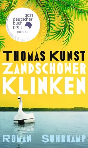 Kunst, Thomas. Zandschower Klinken - Roman. Suhrka