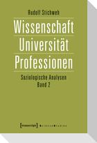 Wissenschaft, Universität, Professionen