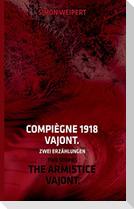 Compiègne 1918 - Vajont. Zwei Erzählungen