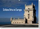 Schöne Orte in Europa (Wandkalender 2022 DIN A2 quer)
