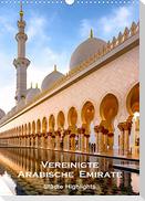 Vereinigte Arabische Emirate - Städte Highlights (Wandkalender 2022 DIN A3 hoch)