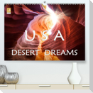 USA Desert Dreams (Premium, hochwertiger DIN A2 Wandkalender 2022, Kunstdruck in Hochglanz)