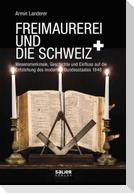Freimaurerei und die Schweiz