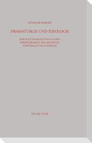 Dramaturgie und Ideologie