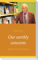 Our earthly concerns
