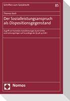 Der Sozialleistungsanspruch als Dispositionsgegenstand
