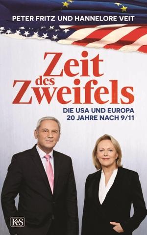 Veit, Hannelore / Peter Fritz. Zeit des Zweifels - Die USA und Europa 20 Jahre nach 9/11. Kremayr und Scheriau, 2021.