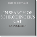 In Search of Schrödinger's Cat: Quantam Physics and Reality