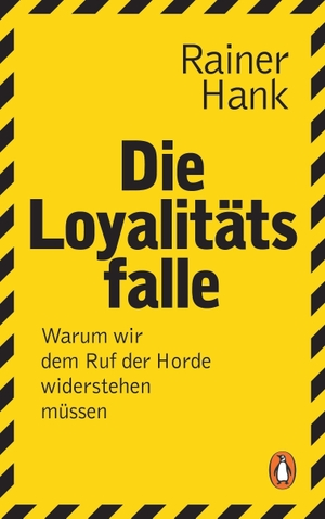 Hank, Rainer. Die Loyalitätsfalle - Familie, Firm