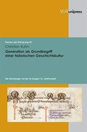 Generation als Grundbegriff einer historischen Geschichtskultur