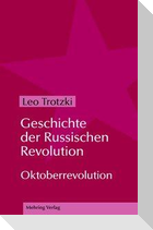 Geschichte der Russischen Revolution 2