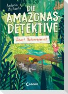 Die Amazonas-Detektive (Band 2) - Tatort Naturreservat