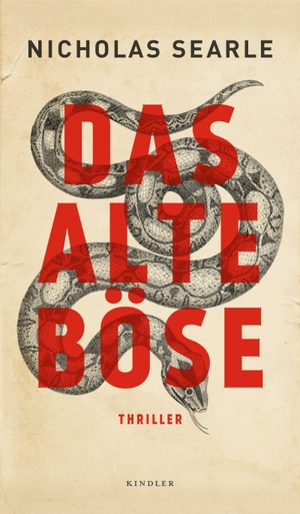 Nicholas Searle / Jan Schönherr. Das alte Böse. ROWOHLT Kindler, 2017.