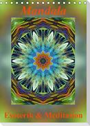 Mandala - Esoterik & Meditation (Tischkalender 2021 DIN A5 hoch)