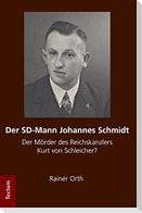Der SD-Mann Johannes Schmidt