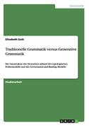 Traditionelle Grammatik versus Generative Grammatik