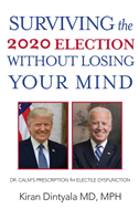 Surviving the 2020 Election Without Losing Your Mind