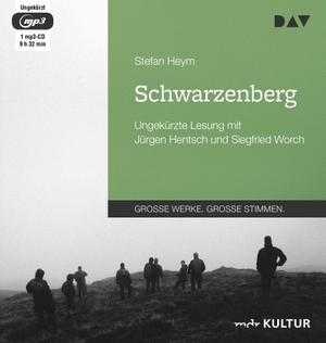 Stefan Heym / Jürgen Hentsch / Siegfried Worch. Schwarzenberg - Ungekürzte Lesung mit Jürgen Hentsch und Siegfried Worch (1 mp3-CD). Der Audio Verlag, 2019.