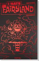 I hate Fairyland 03 - Luxusausgabe (Rote Edition)