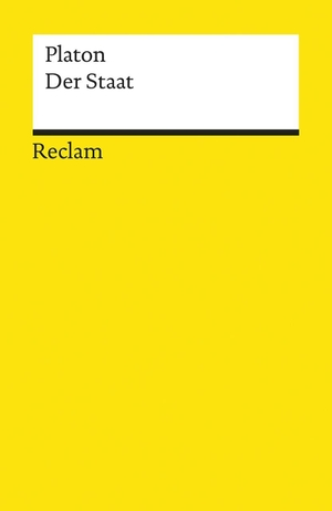 Platon / Gernot Krapinger / Gernot Krapinger. Der Staat. Reclam, Philipp, 2017.