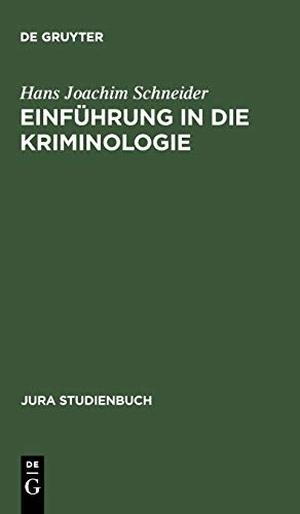 Schneider, Hans Joachim. Einführung in die Krimin