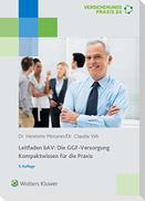 Leitfaden bAV: Die GGF-Versorgung Kompaktwissen für die Praxis
