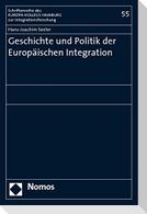 Geschichte und Politik der Europäischen Integration