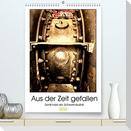 Aus der Zeit gefallen - Denkmale der Schwerindustrie (Premium, hochwertiger DIN A2 Wandkalender 2022, Kunstdruck in Hochglanz)