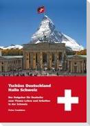 Tschüss Deutschland - Hallo Schweiz