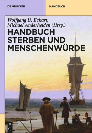Michael Anderheiden / Wolfgang U. Eckart / Eva Sch