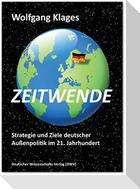 Zeitwende. Strategie und Ziele deutscher Außenpolitik im 21. Jahrhundert