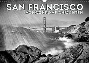 Viola, Melanie. SAN FRANCISCO Monochrome Ansichten (Wandkalender 2022 DIN A3 quer) - Klassische Highlights (Monatskalender, 14 Seiten ). Calvendo, 2021.